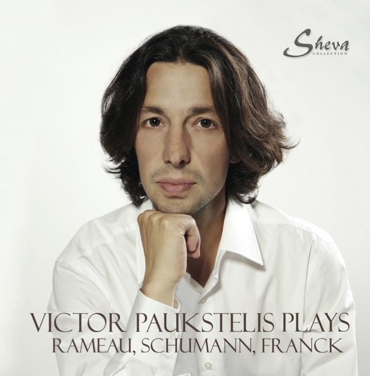SHEVA 139 VICTOR PAUKSTELIS plays Rameau Schumann Franck