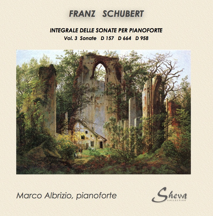 SHEVA 140 FRANZ SCHUBERT Piano Sonatas voll 3