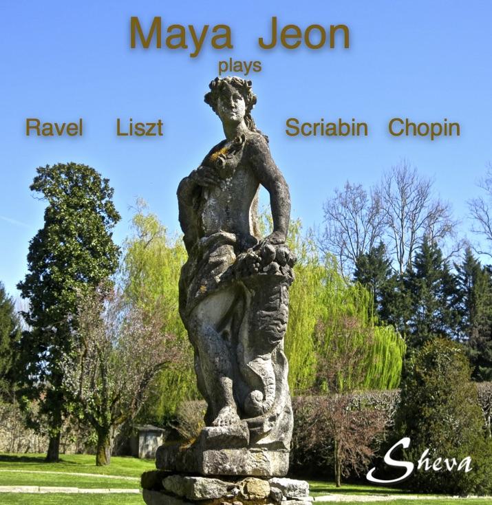SHEVA 143 MAYA JEON Ravel, Liszt, Scriabin, Chopin