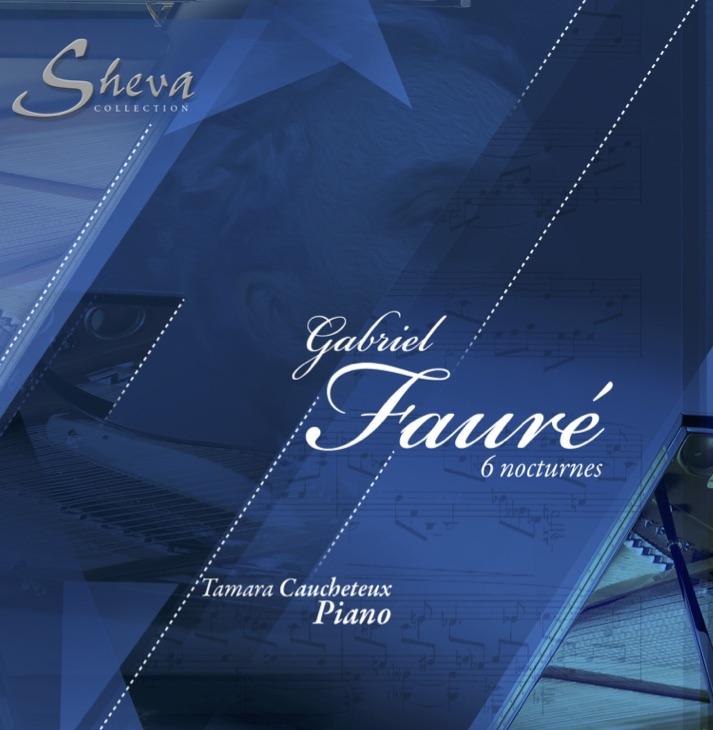 SHEVA 144 GABRIEL FAURE' - 6 Nocturnes