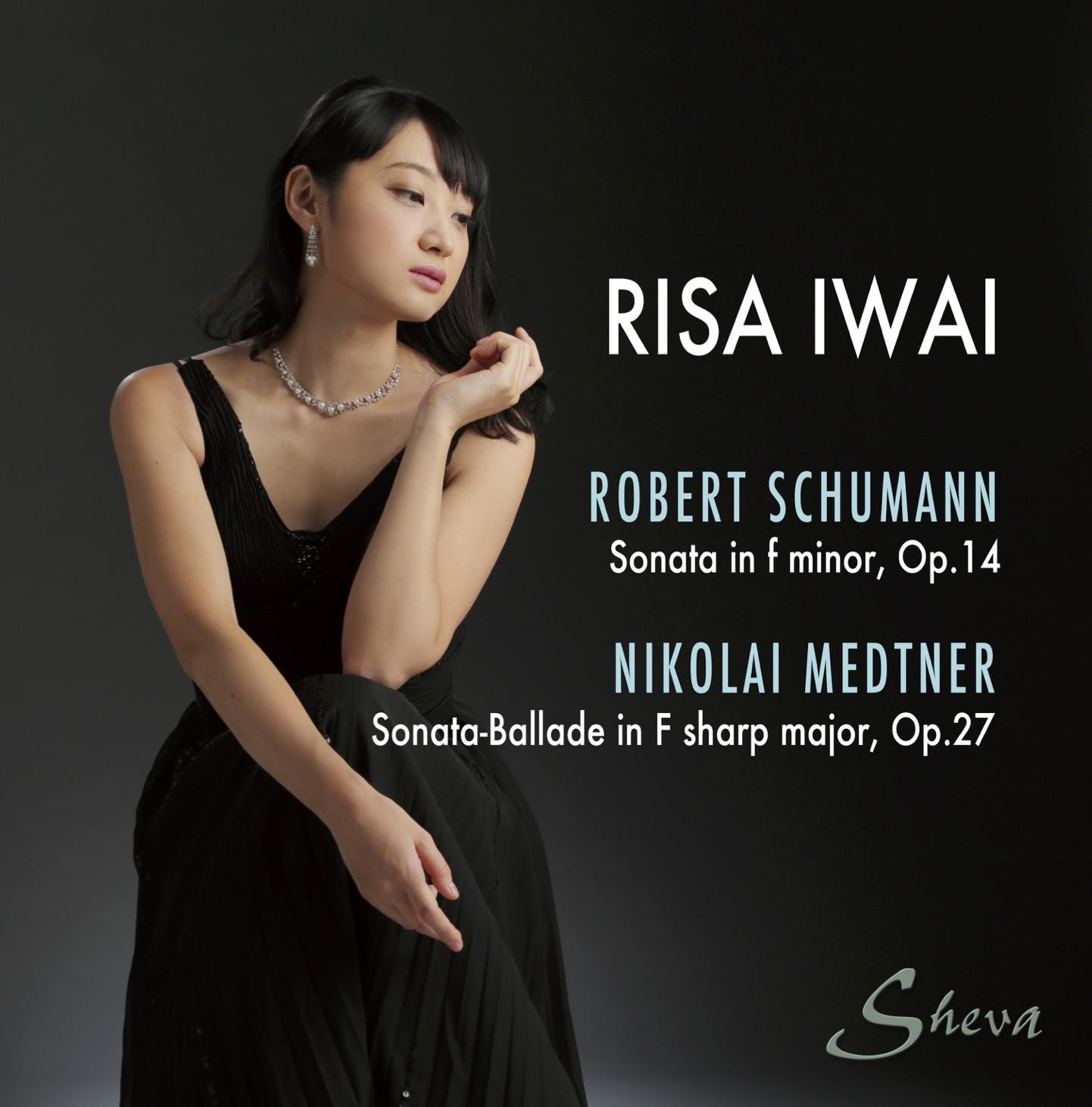 SHEVA 165 RISA IWAI plays Schumann Medtner