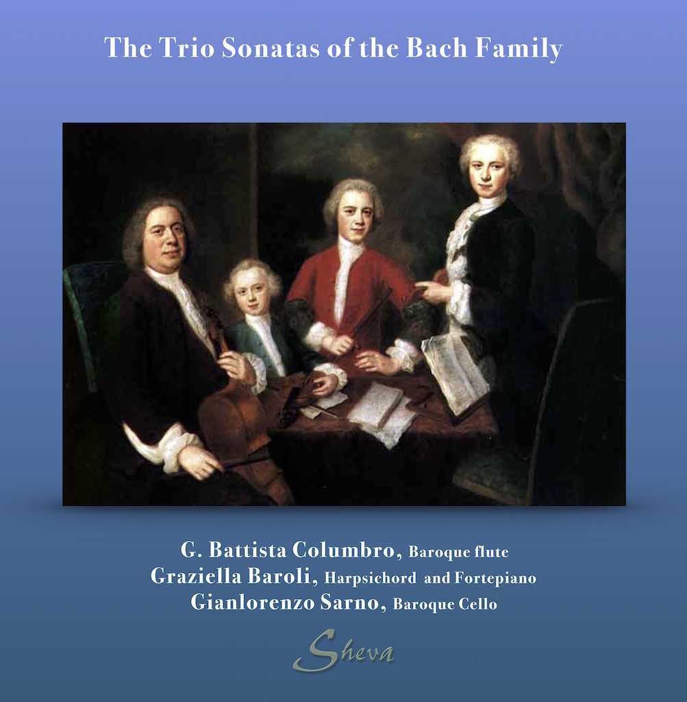 SHEVA 172 The Trio Sonatas of the Bach Family
