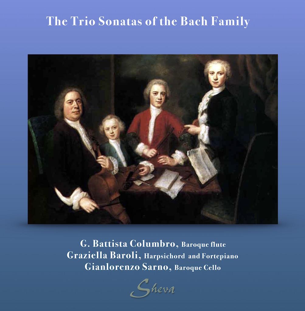 SHEVA 172 The Trio Sonatas of the Bach Family