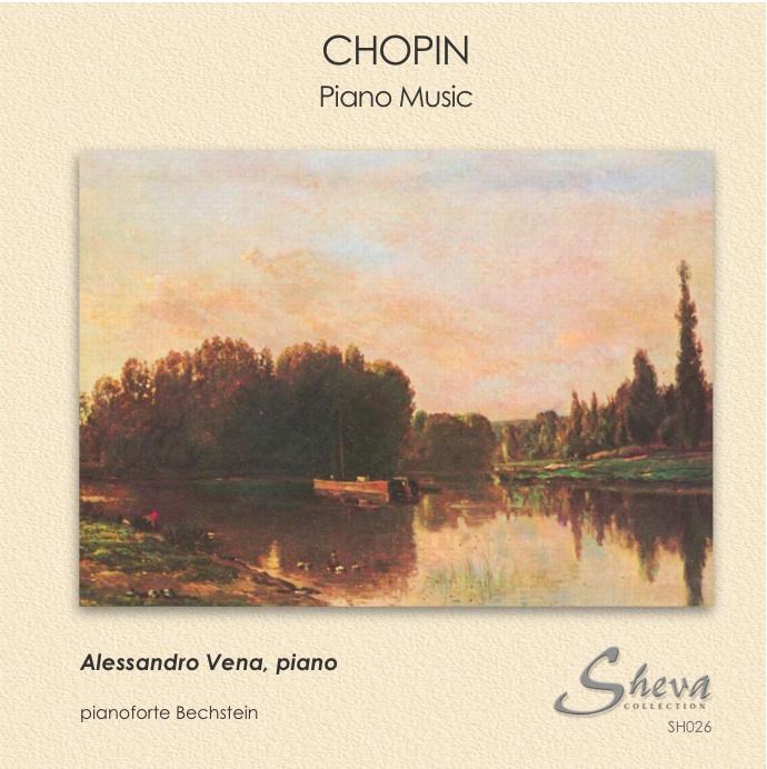 SHEVA 026 CHOPIN PIANO MUSIC Alessandro Vena,  piano