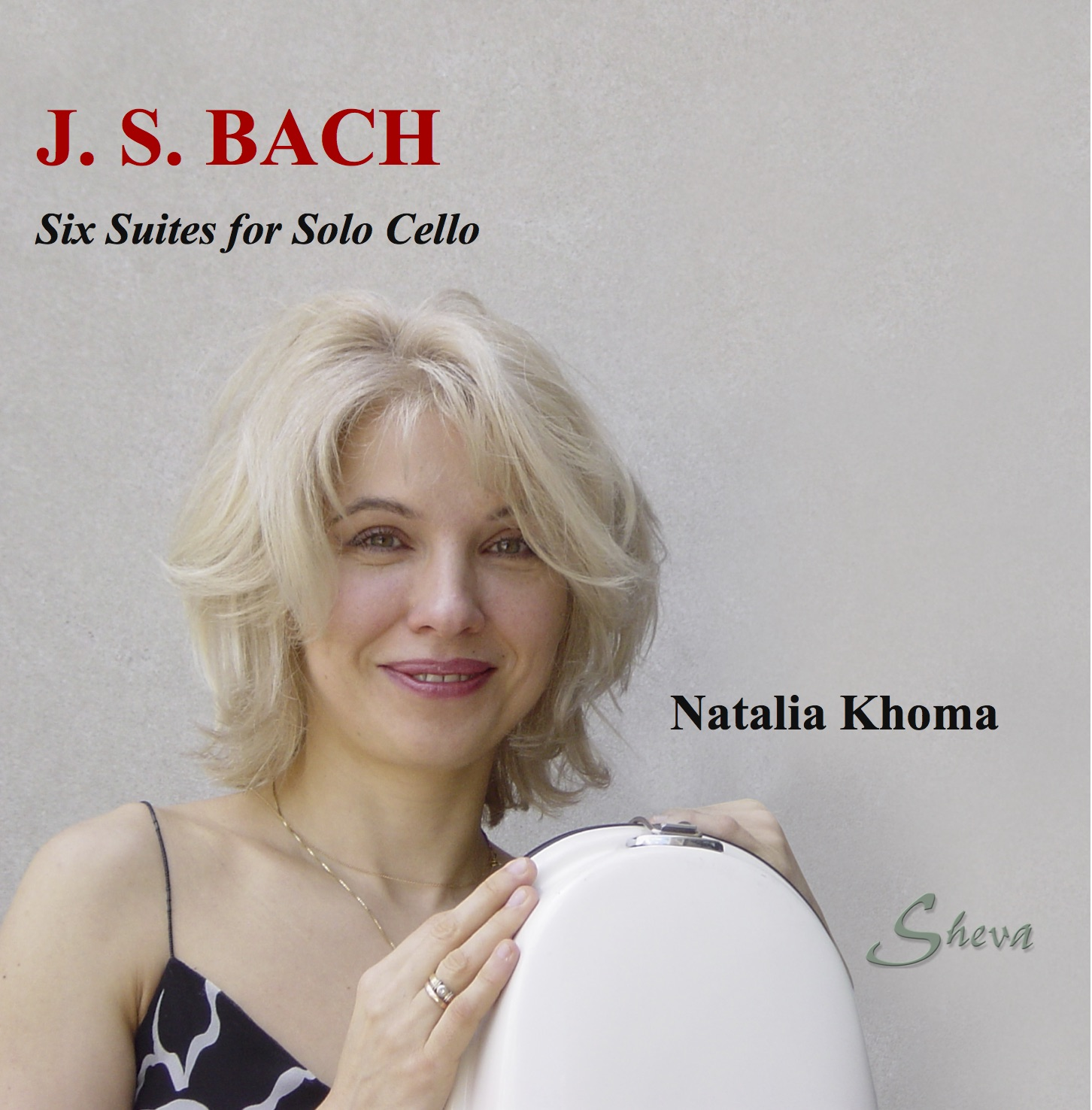 SHEVA 200 BACH SIX CELLO SUITES