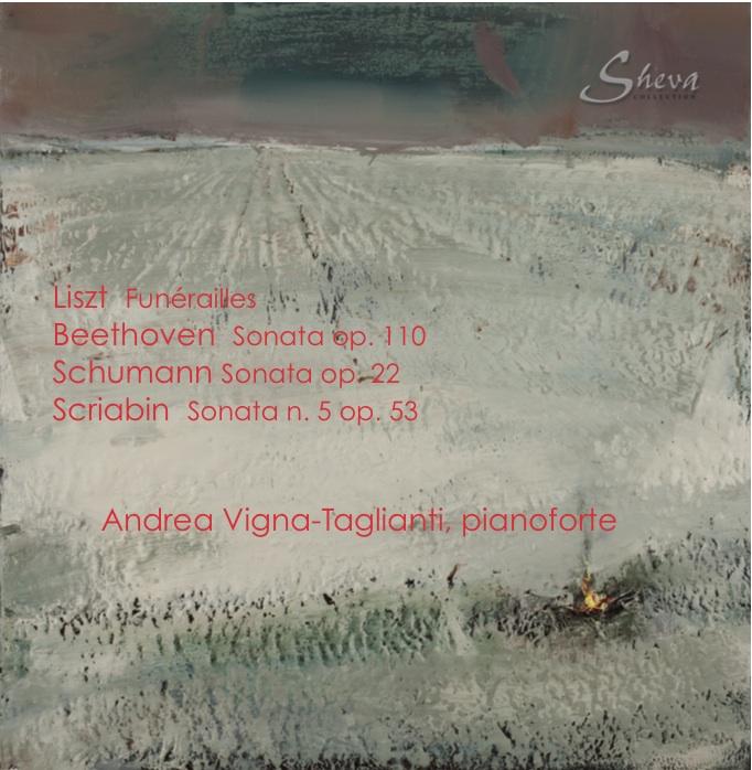 Sheva 027 SCHUMANN  BEETHOVEN  LISZT  SCRIABIN    Andrea Vigna-Taglianti, pianoforte