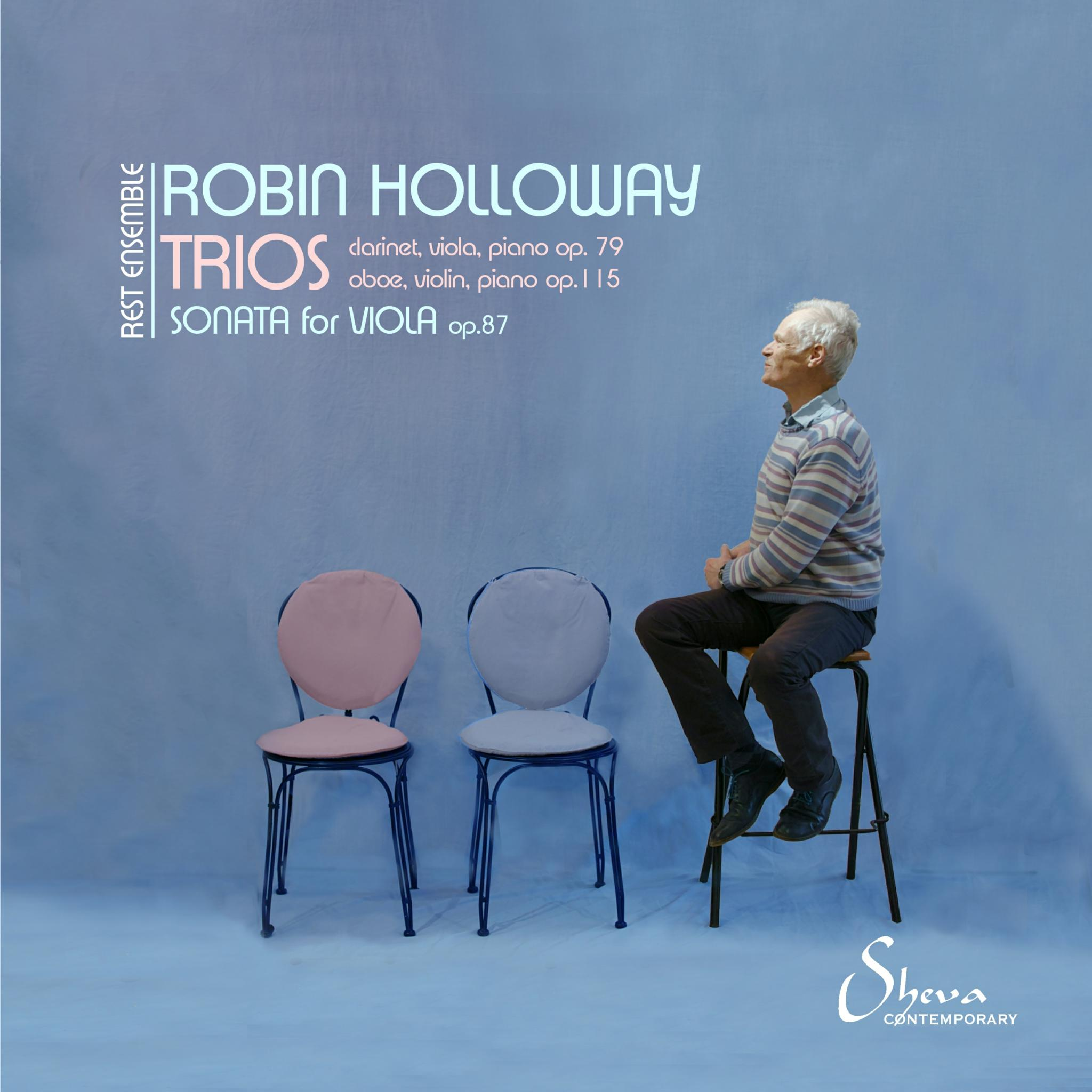SHEVA 208 ROBIN HOLLOWAY Chamber Music