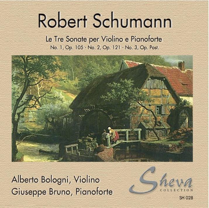 Sheva 028  SCHUMANN     A. Bologni, violino  G. Bruno, pianoforte