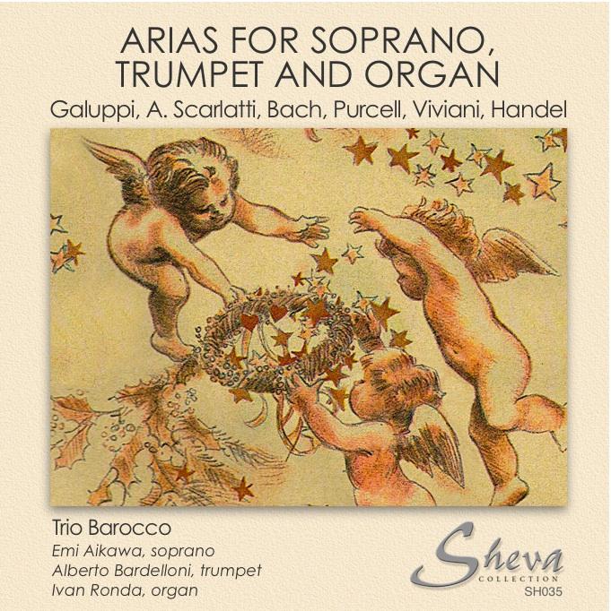 Sheva 035 ARIAS FOR SOPRANO, TRUMPET AND ORGAN  Trio Barocco