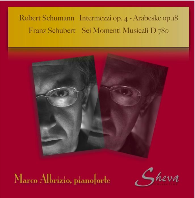 Sheva 053  Schumann Intermezzi op. 4 - Arabeske op. 18-  Schubert Sei Momenti Musicali D 780