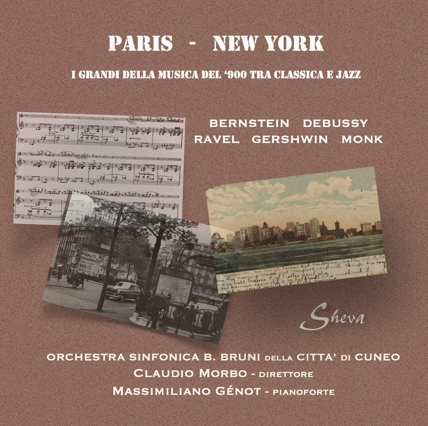 SHEVA 111 PARIS - NEW YORK Bernstein Debussy Ravel Monk Gershwin