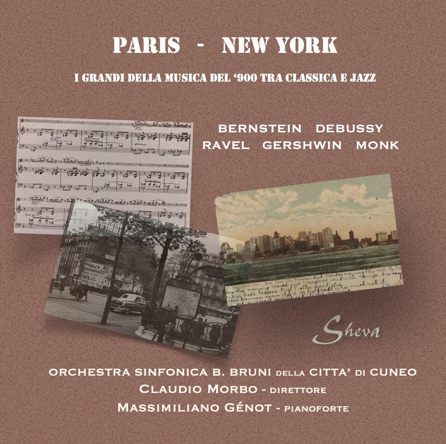 SHEVA 111 PARIS - NEW YORK Bernstein Debussy Ravel Monk Gershwin